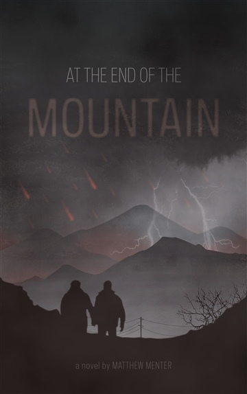 Matthew Menter : At The End of the Mountain