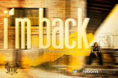 I'm Back (Freestyle) - SINGLE by JeremiYah Reborn