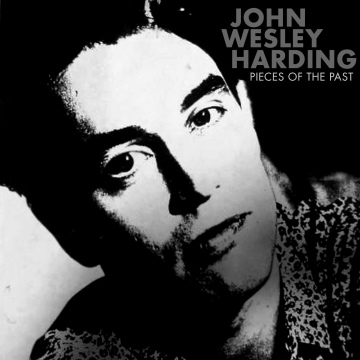 Pieces of the Past by John Wesley Harding