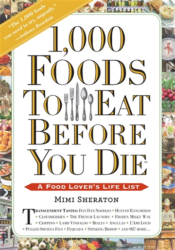 Mimi Sheraton : 1000 Foods To Eat Before You Die (20 Dish Excerpt)