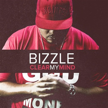 Bizzle : Clear My Mind
