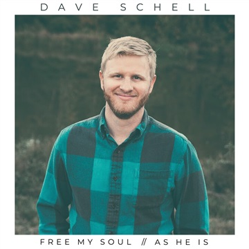 Free My Soul // As He Is by Dave Schell