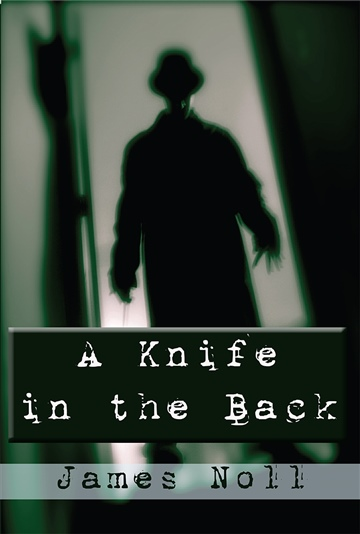James Noll : A Knife in the Back