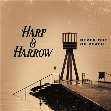 Harp and Harrow : Never Out of Reach