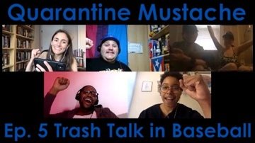 Trash Talk in Baseball by Quarantine Mustache