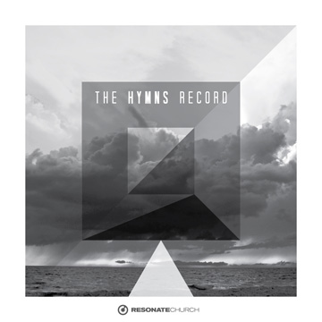 Resonate Church : The Hymns Record