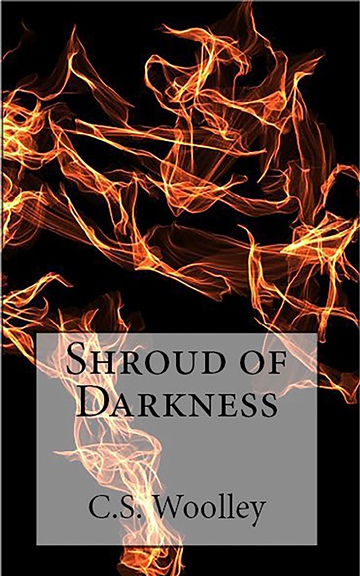 Shroud of Darkness (The Chronicles of Celadmore: Book 4)