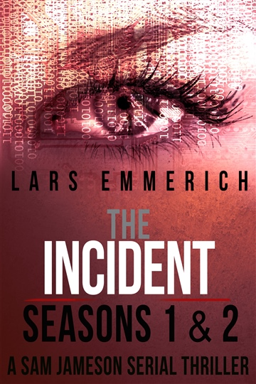 The Incident Box Set - All eight episodes of the runaway hit Sam Jameson espionage and conpsiracy thriller