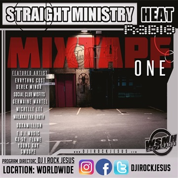 DJ I Rock Jesus : Straight Ministry Heat Radio Mix tape One