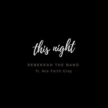 This Night by Rebekkah The Band