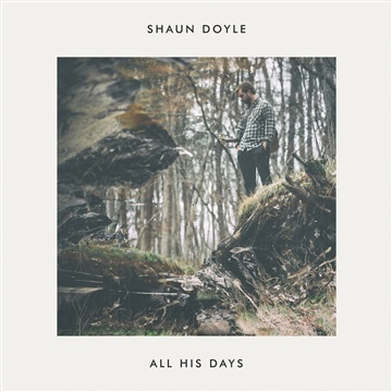 Shaun Doyle : All His Days