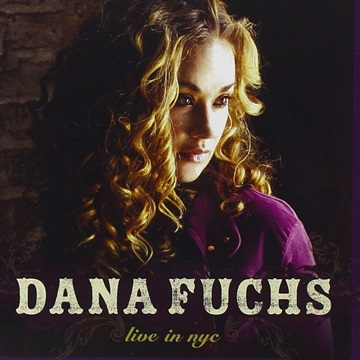 Dana Fuchs : Live In NYC