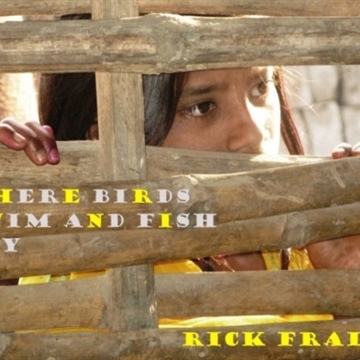 Where Birds Swim and Fish Fly by Rick Fraley