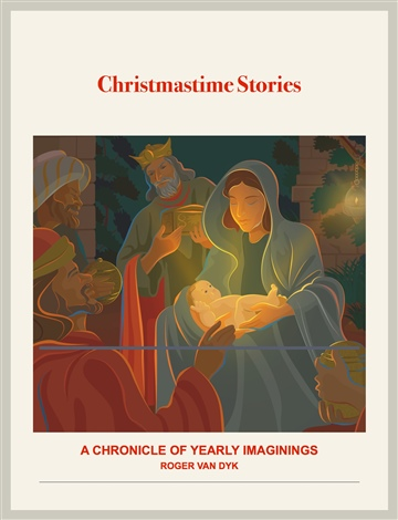 Christmastime Stories by Roger Van Dyk
