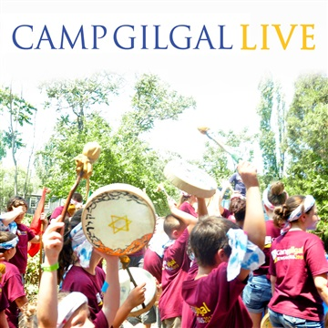 Camp Gilgal Live by Camp Gilgal Live