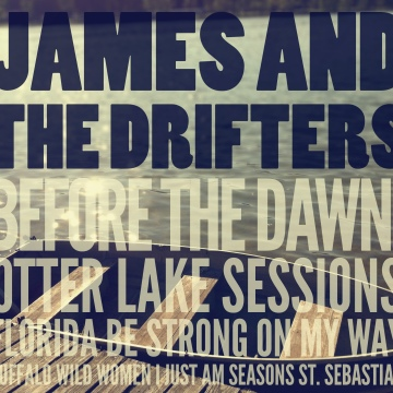 Before the Dawn by James and the Drifters