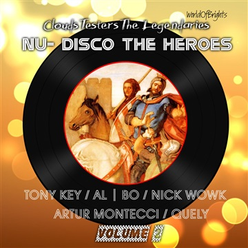 WorldOfBrights : al l bo, Tony Key, Clouds Testers - Nu-Disco The Heroes, Vol. II
