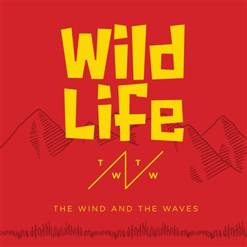 Wild Life by The Wind & The Waves