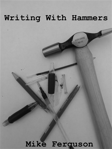 Writing with Hammers