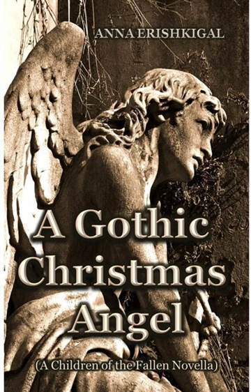 A Gothic Christmas Angel by Anna Erishkigal