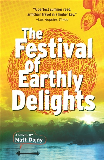 The Festival of Earthly Delights (Excerpt)