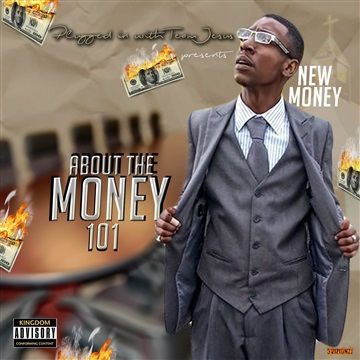 "$New Money$ : {ATM 101} ""About The Money 101"""