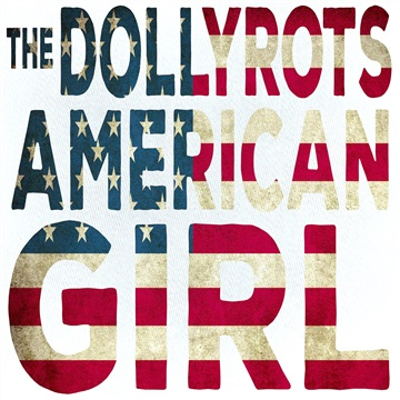 American Girl by The Dollyrots
