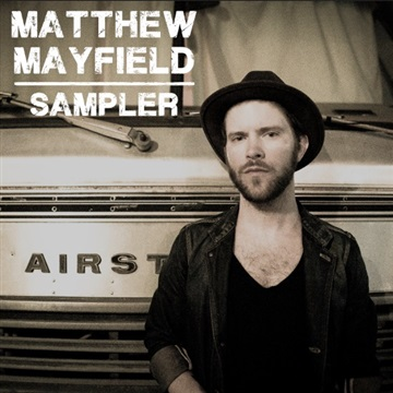 Matthew Mayfield : Matthew Mayfield: Sampler