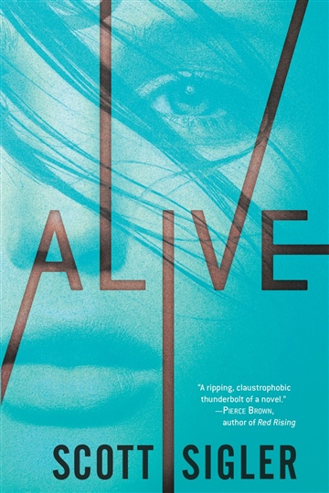 Alive- Excerpt by Scott Sigler