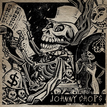 Johnny Chops & The Razors  : Sticks & Stones