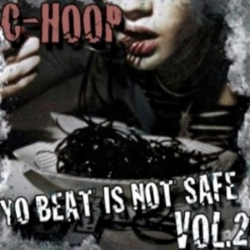 Yo Beat Is NOT Safe Vol. 2 (2011) by Calvin Martyr