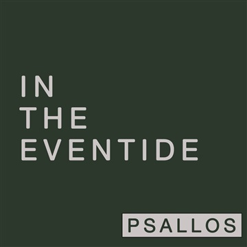 In the Eventide by Psallos