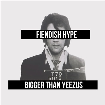 BIGGER THAN YEEZUS by Fiendish Hype