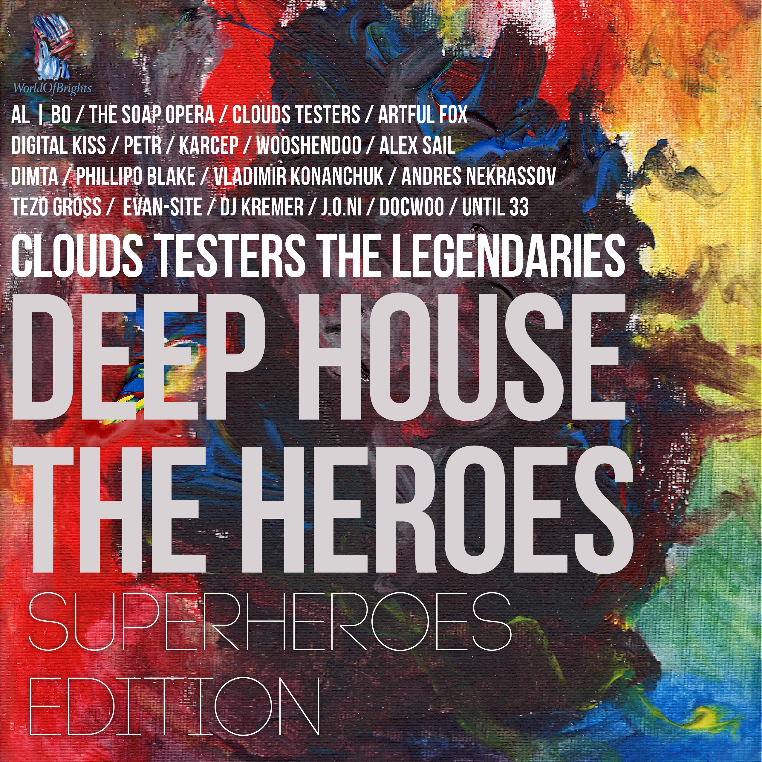 al l bo, Clouds Testers - Deep House The Heroes Vol. III: SuperHeroes Edition by WorldOfBrights