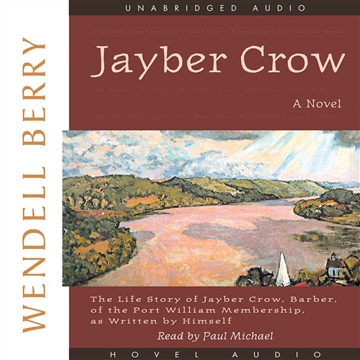 Jayber Crow, 1st Chapter (Audiobook) by Wendell Berry