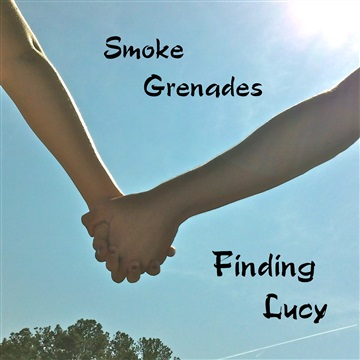 Smoke Grenades - Single by Finding Lucy