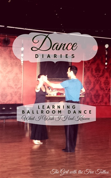 The Girl with the Tree Tattoo : Dance Diaries: Learning Ballroom Dance - What I Wish I Had Known