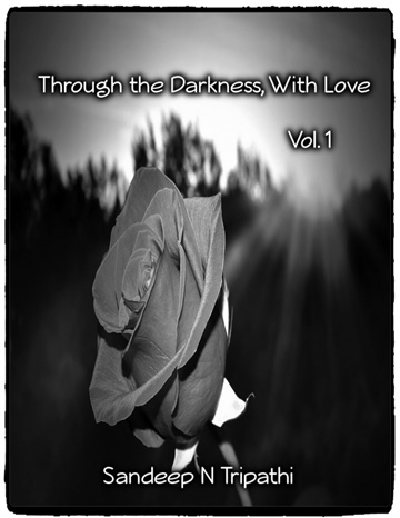 Through the Darkness, With Love (Vol. 1)