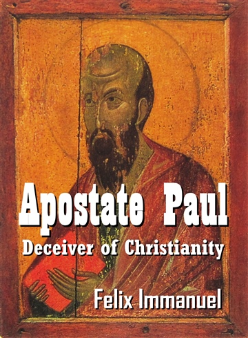 Apostate Paul by Felix Immanuel