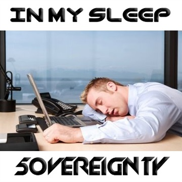 In My Sleep by 5OVEREIGNTY