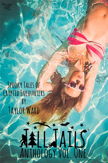 Taylor Ward : Tall Tails Anthology Vol. One