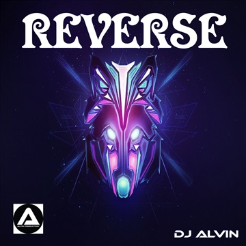 DJ Alvin - Reverse by ALVIN PRODUCTION ®