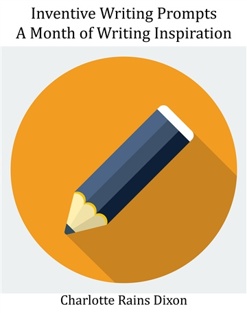 Inventive Writing Prompts: A Month of Writing Inspiration