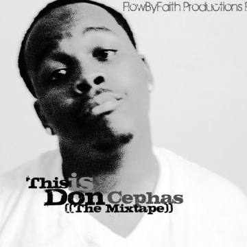 Don Cephas : This Is Don Cephas (2010)