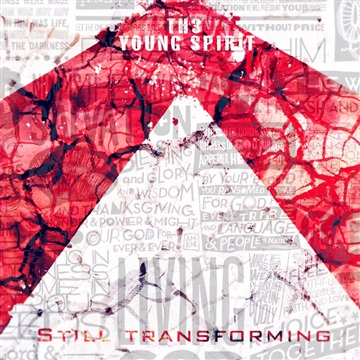 Still Transforming  by Th3 Young Spirit