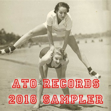 ATO Records : ATO 2018 Sampler