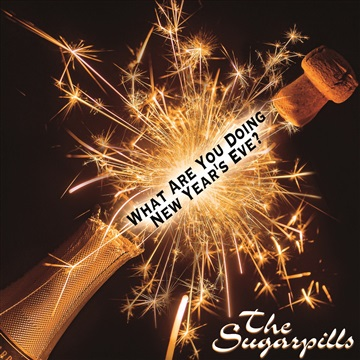 What Are You Doing New Year's Eve Single by The Sugarpills