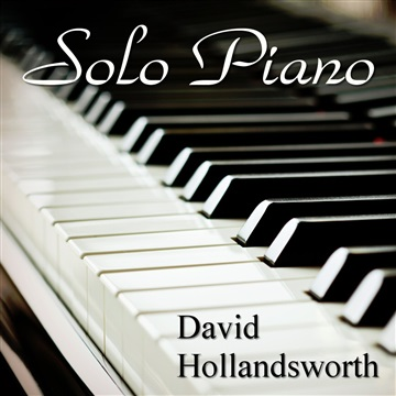 David Hollandsworth : Solo Piano