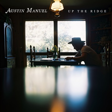 Up The Ridge by Austin Manuel