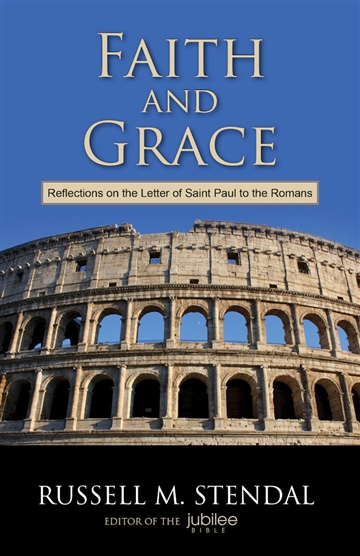 Russell M. Stendal : Faith and Grace